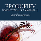 Prokofiev: Symphony No. 1 in D Major, Op. 25 by NBC Symphony Orchestra