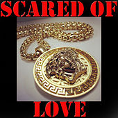 Scared Of Love de Various Artists