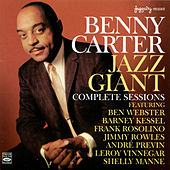 Jazz Giant: Complete Sessions by Benny Carter