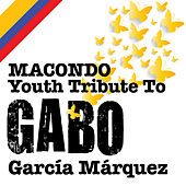 Macondo Youth Tribute To: Gabo García Márquez de Various Artists