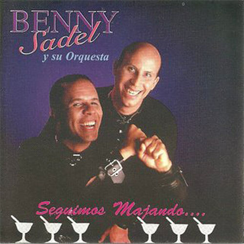 Seguimos Majando by Benny Sadel
