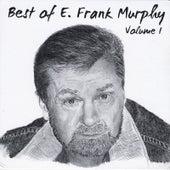 Best of E. Frank Murphy Vol. 1 by E. Frank Murphy