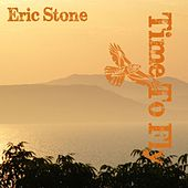 Time to Fly by Eric Stone