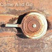 The Superglue EP by Come And Go