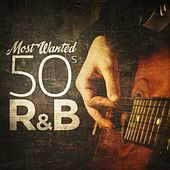 Most Wanted 50s R&B von Various Artists