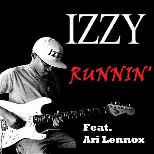 Runnin (feat. Ari Lennox) by Izzy
