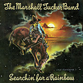 Searchin' for a Rainbow de The Marshall Tucker Band