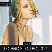 Techno Electro 2014, Vol. 3 by Various Artists