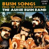 Bush Songs From The Australian Outback de The Aussie Bush Band