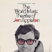 The World Music Theatre of Jon Appleton by Jon Appleton