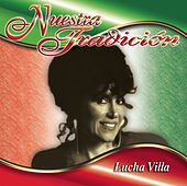 Nuestra Tradición by Lucha Villa