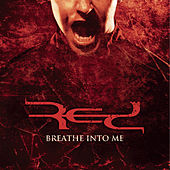 Breathe Into Me EP by RED