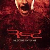 Breathe Into Me EP von RED