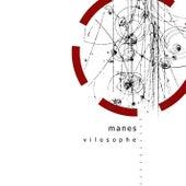 Vilosophe by Manes