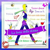 La festa della donna by Various Artists