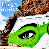 Ibiza Home by Various Artists