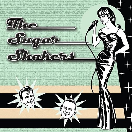 The Sugarshakers by The Sugarshakers
