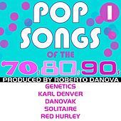 Pop Songs of the 70s, 80s, 90s, Vol. 1 by Various Artists