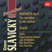 Slavický:  Sinfonietta No. 4, Psalmi by Various Artists