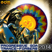 Progressive Goa Trance-Formers 2014 by Various Artists