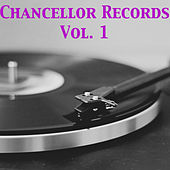 Chancellor Records, Vol. 1 by Various Artists