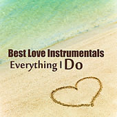 Best Love Instrumentals: Everything I Do by The O'Neill Brothers Group