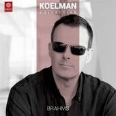 Johannes Brahms: Complete Sonatas for Violin and Piano by Rudolf Koelman