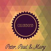 Colorbomb de Peter, Paul and Mary