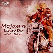 Mojaan Laen Do by Daler Mehndi (1)