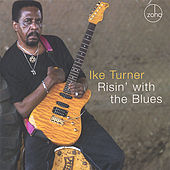 Risin' with the Blues by Ike Turner