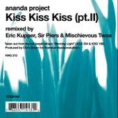 Kiss, Kiss, Kiss Pt.2 by Ananda Project