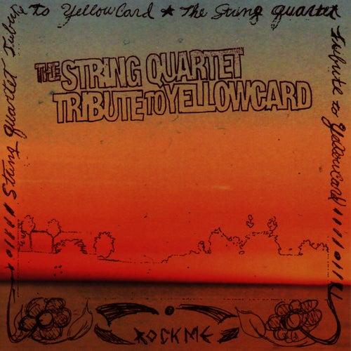The String Quartet Tribute To Yellowcard by Vitamin String Quartet