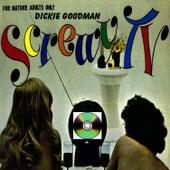 Dickie Goodman Screwy TV by Dickie Goodman