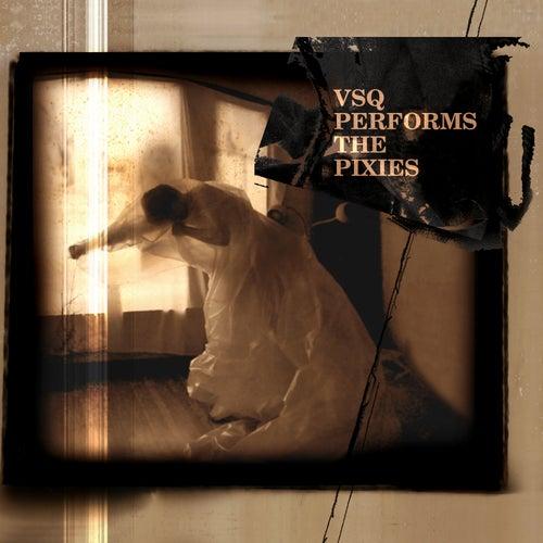 String Quartet Tribute To The Pixies by Vitamin String Quartet