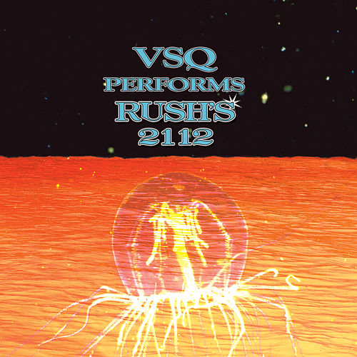 The String Quartet Tribute to Rush: 2112 by Vitamin String Quartet
