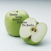 The String Quartet Tribute to The Beatles de Vitamin String Quartet