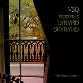 The String Quartet Tribute To Lynyrd Skynyrd: This Sweet Home de Vitamin String Quartet