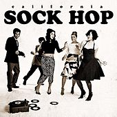 California Sock Hop by Various Artists