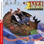 Christmas Jews by 2 Live Jews