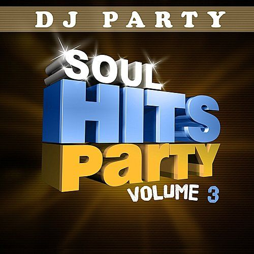 Soul Hits Party Vol 3 by The Timeless Voices