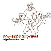Original Cuban Masters by Orquesta Suprema