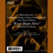 Keep Hope Alive (Blaze Remix) by Blaze