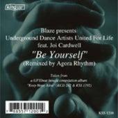 Be Yourself (Agora Rhythm Remix) by Blaze