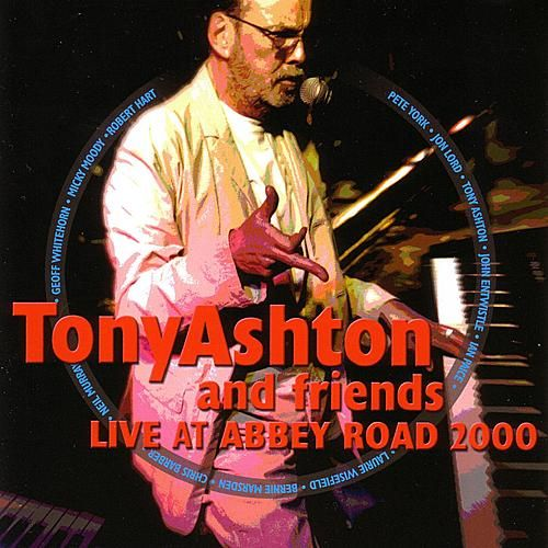 Live At Abbey Road 2000 by Tony Ashton