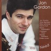 The Things We Need by Jon Gordon