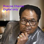 Digital Only by Roscoe Chenier