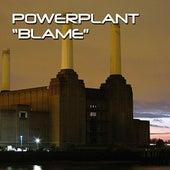 Blame by Powerplant