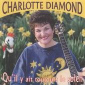 Qu'il Y Ait Toujours Le Soleil by Charlotte Diamond