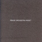 Reset by Peace Orchestra