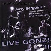 Live Gonz! II by Jerry Bergonzi